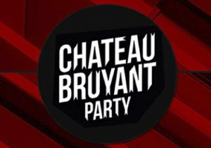 CHATEAU BRUYANT Party / Dubstep - Bass house - Drum n Bass