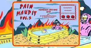 Pain Maudit #3 : Yamantaka / Hoorsees / Miettes de Canapé