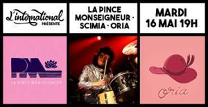 La Pince Monseigneur + Scimia + Oria