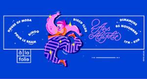 A la Folie anniversaire : House of Moda pour le BAAM + Bingo!