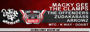Jump Up Warriors & Creammix present : The Official LET It ROLL Warm-up w/ Macky Gee & The Clamps