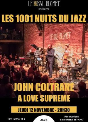 LES 1001 NUITS DU JAZZ – JOHN COLTRANE, A LOVE SUPREME