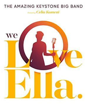 THE AMAZING KEYSTONE BIG BAND – WE LOVE ELLA