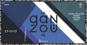LA GANZOÜ #8