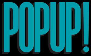 Le Pop-Up!