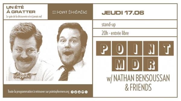 Point MDR - soirée stand up w/ Nathan Bensoussan & Friends