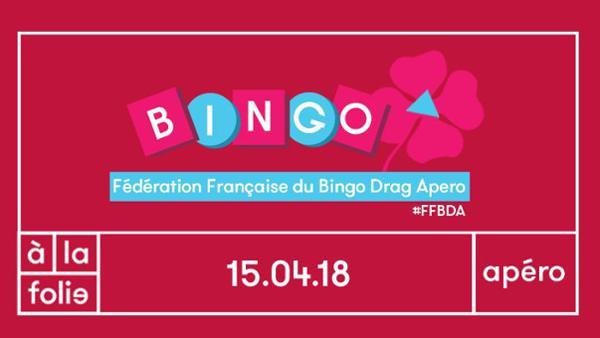 FF du Bingo Drag Apéro de A la Folie !