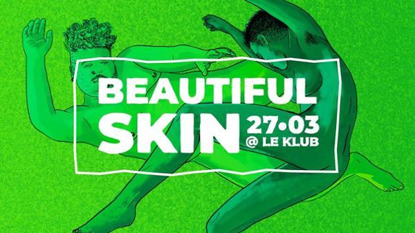 Beautiful Skin - Clubbing Naturiste - Le Klub
