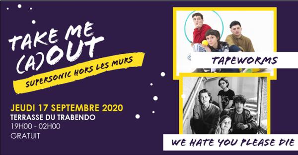 We Hate You Please Die • Tapeworms • The Hare (dj set) / Take Me (A)Out