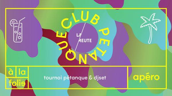 Club Pétanque : La Meute