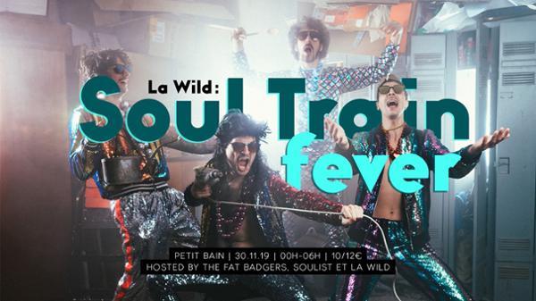 La Wild : Soul Train Fever
