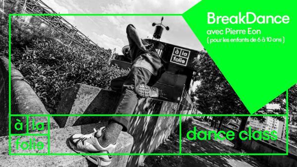 Dance Class : Breakdance pour les kidz !