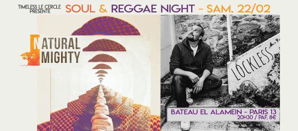 NATURAL MIGHTY + LOCKLESS - Soul & Reggae Night