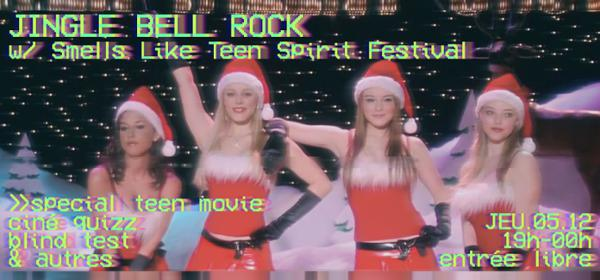 SMELLS LIKE TEEN SPIRIT FESTIVAL – JINGLE BELL ROCK
