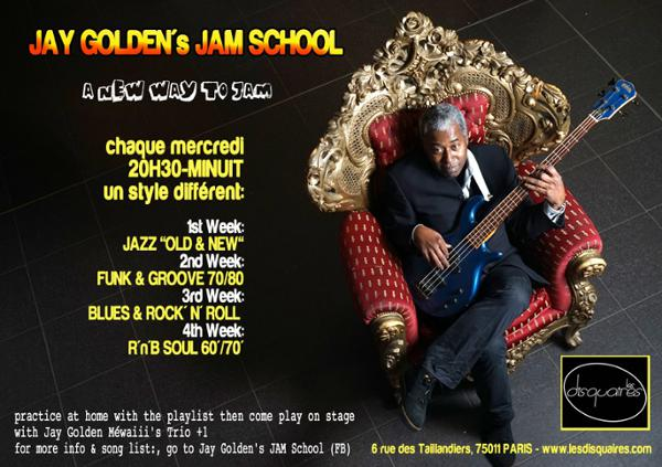 Jay Golden's Jam School : Funk & grooves night