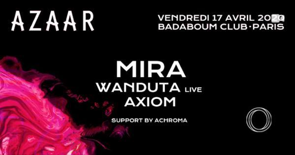 Azaar : Mira, Wanduta live, Axiom
