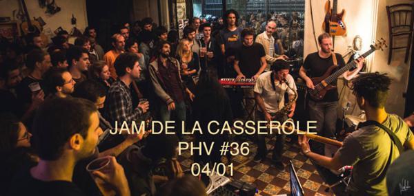 Jam de La Casserole : PHV #36