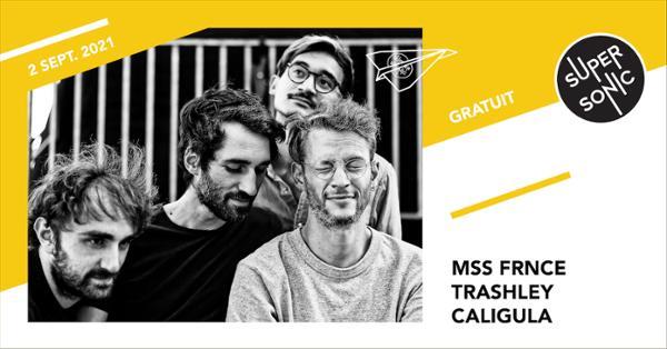 MSS FRNCE • Trashley • Caligula / Supersonic (Free)