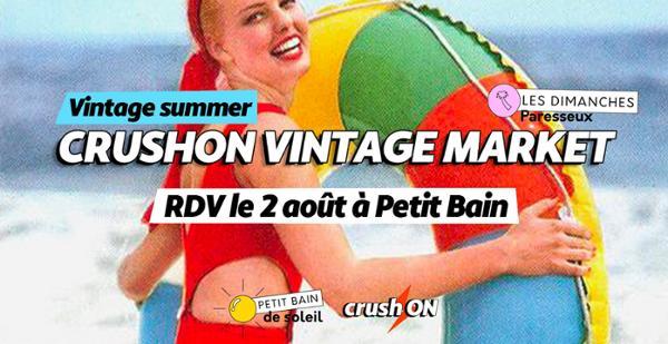 CrushON Vintage Markets #2