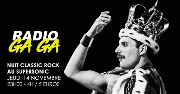 Radio Gaga / Nuit Classic Rock au Supersonic