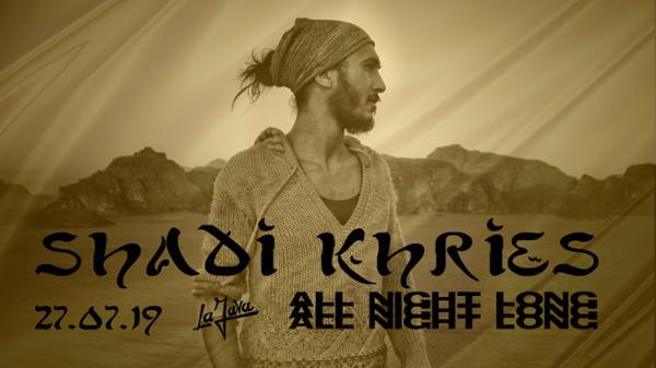 Shadi Khries All Night Long