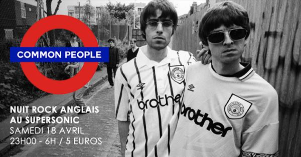 Common people #7 / La Nuit British Rock du Supersonic
