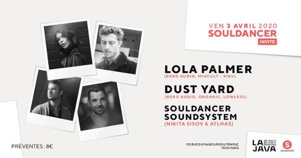 Souldancer invite : Lola Palmer, Dust Yard & More