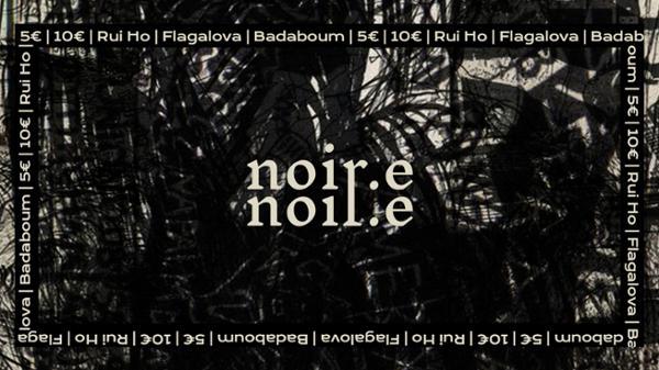 NOIR.E // Episode IV : Rui Ho • Flagalova