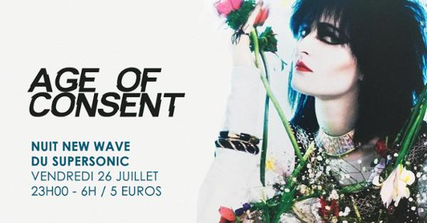 Age of Consent #6 / New Wave Party du Supersonic