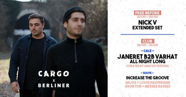 CARGØ x Berliner invite Janeret b2b Varhat all night long, Nick V & more