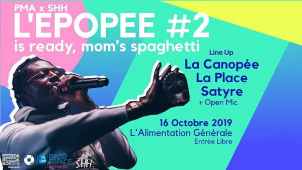 PMAxSHH - Epopée #2 : La Canopée * La Place * SATYRE * OpenMic