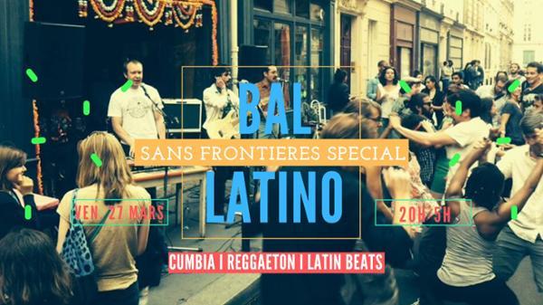 Bal Sans Frontières spécial Latino !