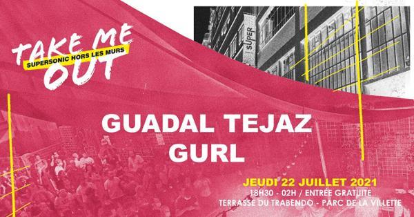 Guadal Tejaz • Gurl / Take Me Out