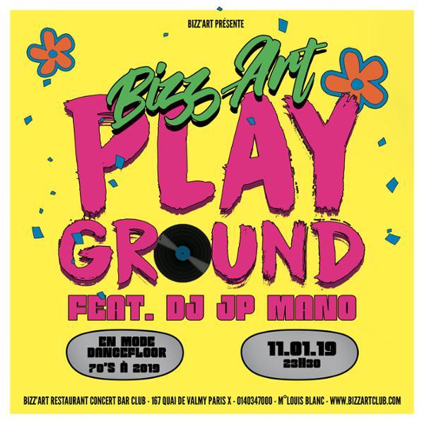 BIZZ'ART PLAYGROUND Feat. DJ JP MANO