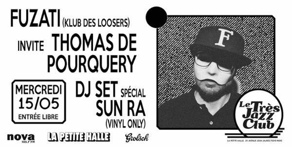Le Très Jazz Club : Fuzati & Thomas de Pourquery (DJ Set)