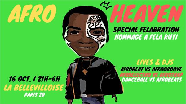 AFRO HEAVEN - AFRO VIBES PARTY : HOMMAGE A FELA KUTI