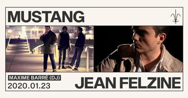Mustang et Jean Felzine • Maxime Barré (Dj)