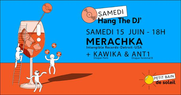 HANG THE DJ – DISQUE INVITE : MERACHKA, KAWIKA, ANT1