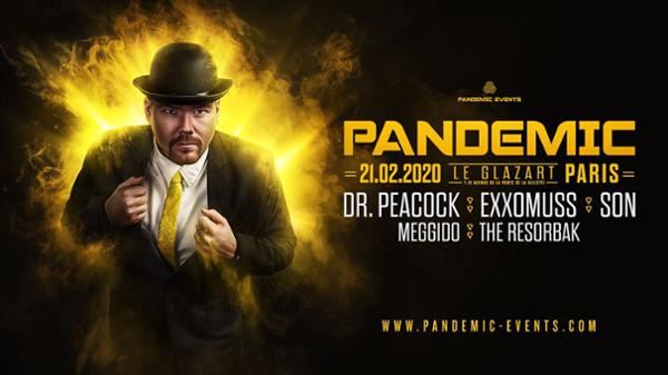 Pandemic : Dr.Peacock, Exxomuss & More
