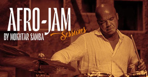 AFRO-JAM SESSION BY MOKHTAR SAMBA