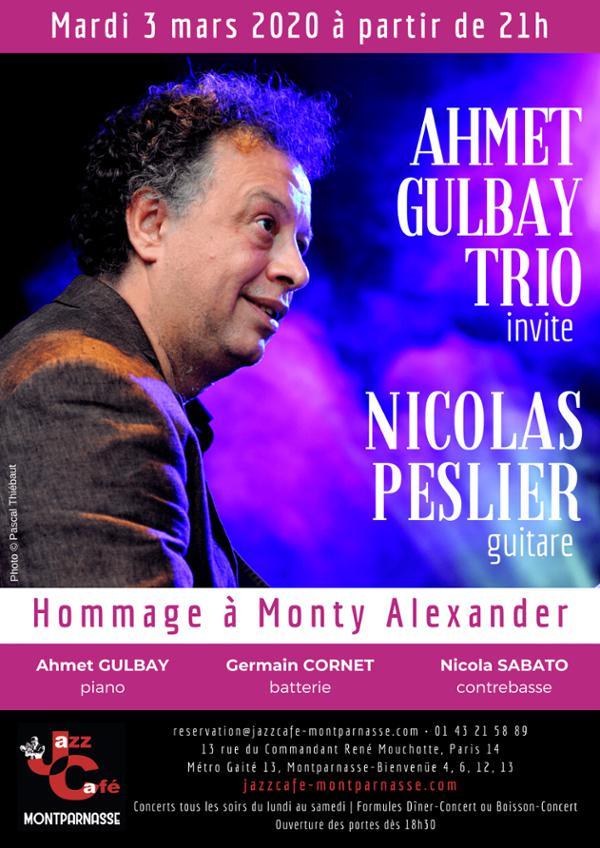 Ahmet Gulbay Trio invite Nicolas Peslier, Hommage Monty Alexander