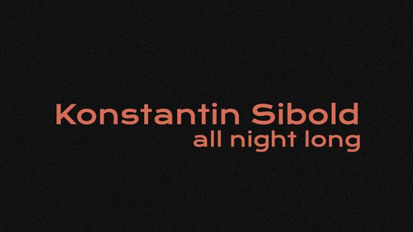 Club : Konstantin Sibold (all night long)