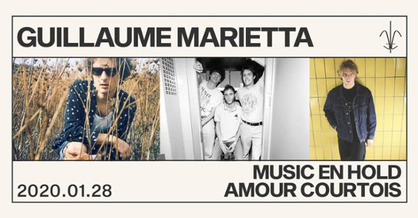 Guillaume Marietta, Music On Hold et Amour Courtois