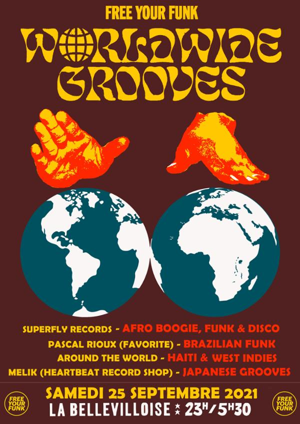 FREE YOUR FUNK : WORLDWIDE GROOVES