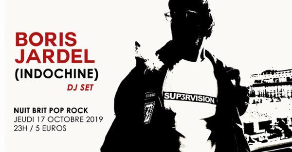 Boris Jardel (Indochine) DJ SET / Supersonic