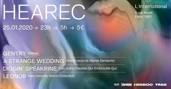 HEARec w/A Strange Wedding • Leonor • Diggin' Speakrine • Gentry