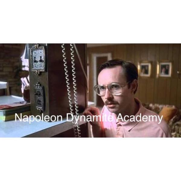 NAPOLÉON DYNAMITE ACADEMY W/ 2PANHEADS, SCHOOL DAZE...