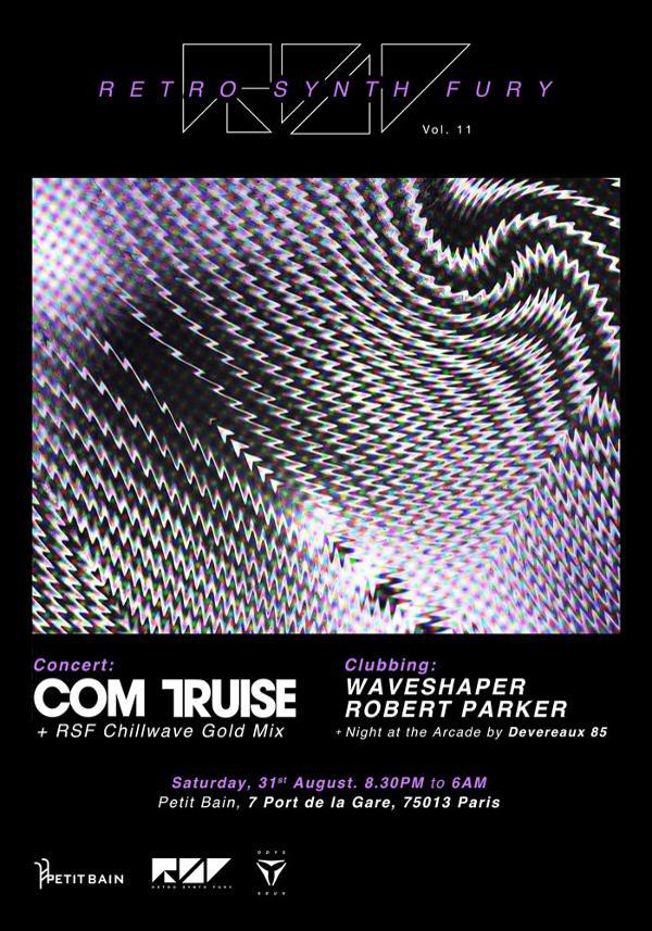 RETRO SYNTH FURY 11 : COM TRUISE + WAVESHAPER + ROBERT PARKER