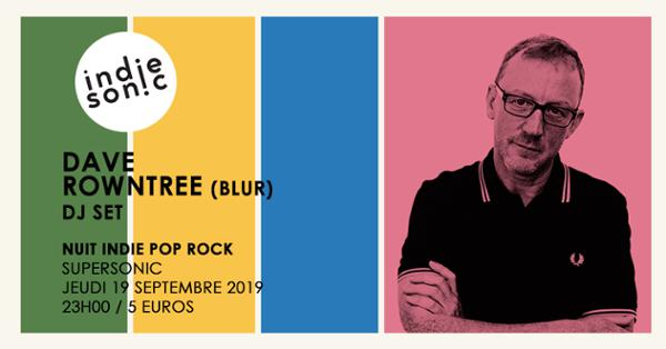 Dave Rowntree (BLUR) Dj set / Supersonic