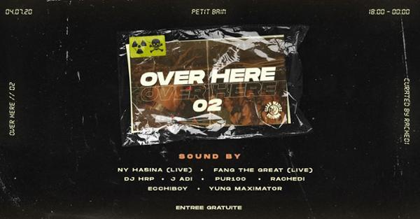 OVER HERE #2 : Nyhasina Release Party